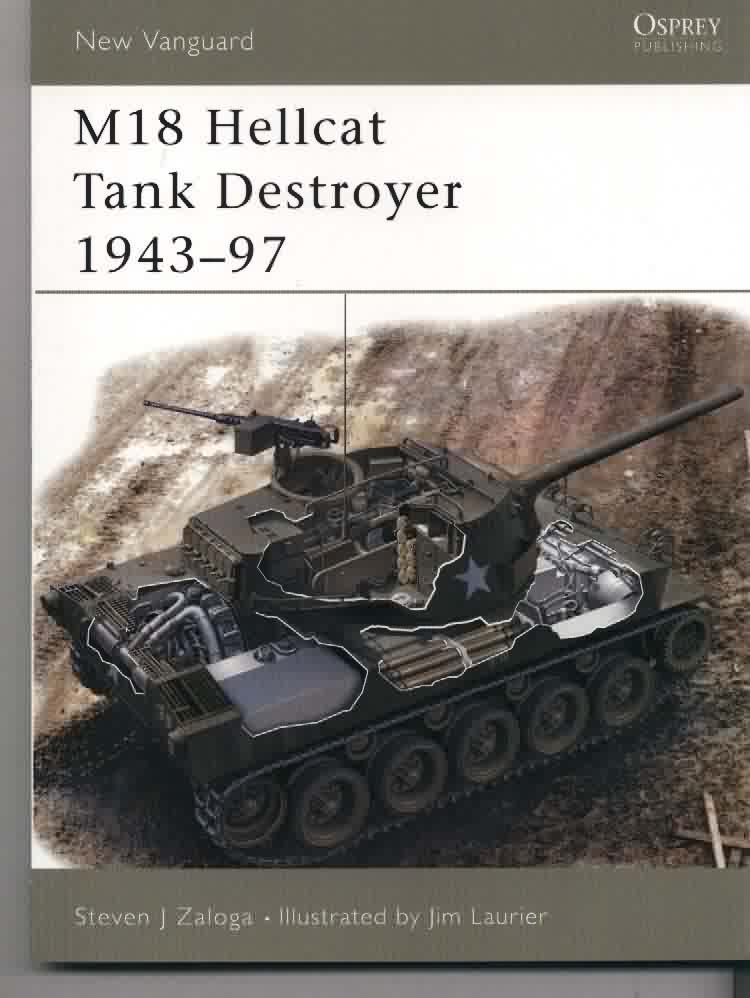 M18 Hellcat Tank Destroyer 1943–97 (New Vanguard)